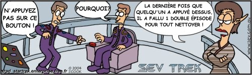 Sev Trek Comic Strip. Copyright 1997-2018 by John Cook. Traduction et utilisation avec accord de l'auteur. Reproduction interdite sans son accord.